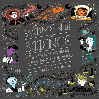 Women in Science: 50 Fearless Pioneers Who Changed the World Cover Image