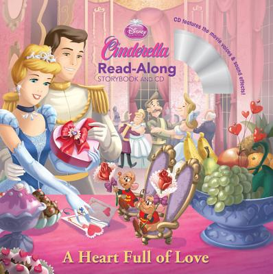 Cinderella a Heart Full of Love Read-Along Storybook and CD Cover