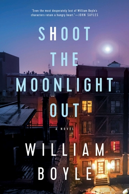 Shoot the Moonlight Out: A Novel Cover Image