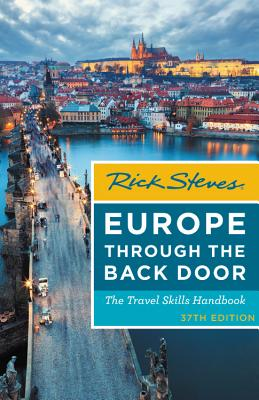 Rick Steves Europe Through the Back Door: The Travel Skills Handbook Cover Image