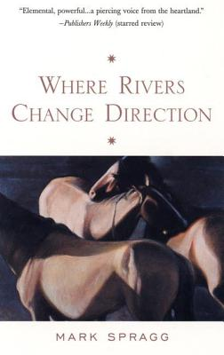 Where Rivers Change Direction Cover