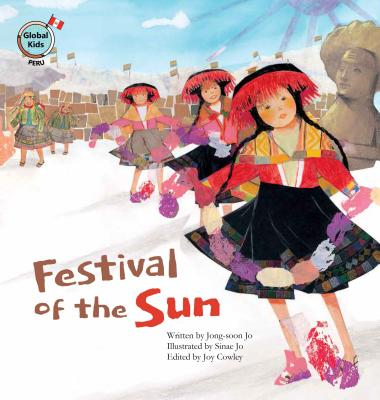 Festival of the Sun: Peru (Global Kids Storybooks) Cover Image