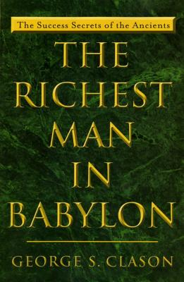 The Richest Man in Babylon: The Success Secrets of the Ancients Cover Image