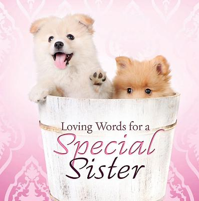 Loving Words for a Special Sister Cover Image