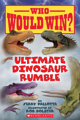 Ultimate Dinosaur Rumble (Who Would Win?) Cover Image