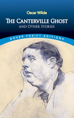 The Canterville Ghost and Other Stories (Dover Thrift Editions) Cover Image