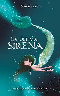 La última sirena. Premio Boolino 2018 / The Last Mermaid. Boolino 2018 Award Cover Image