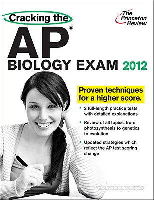 Cracking the AP Biology Exam, 2012 Edition Cover