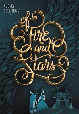 Of Fire and Stars Cover Image