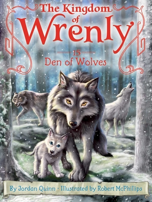 Den of Wolves (The Kingdom of Wrenly #15) Cover Image