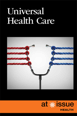 Universal Health Care (At Issue) Cover Image