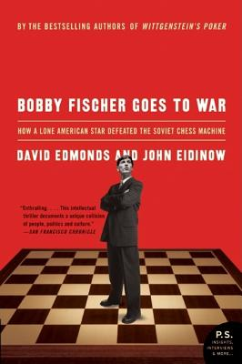 Bobby Fischer Goes to War: How a Lone American Star Defeated the Soviet Chess Machine Cover Image