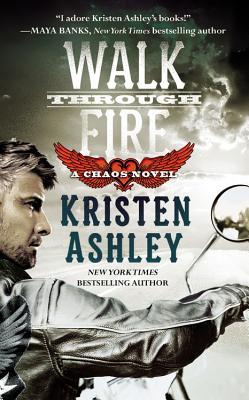 Walk Through Fire (Chaos #4) Cover Image