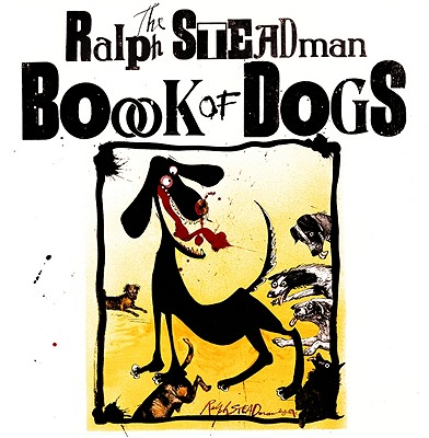 Cover for The Ralph Steadman Book of Dogs