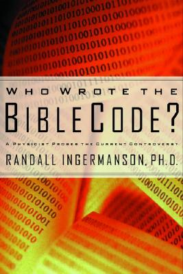 Who Wrote the Bible Code? Cover
