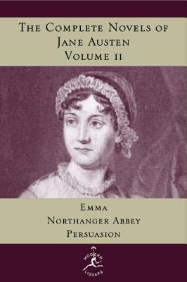 The Complete Novels of Jane Austen, Volume 2: Emma, Northanger Abbey, Persuasion Cover Image