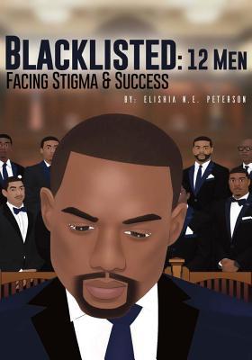 Blacklisted: 12 Men Facing Stigma and Success Cover Image