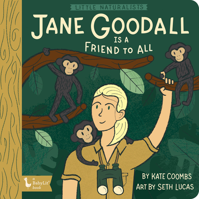 Little Naturalists: Jane Goodall Is a Fr