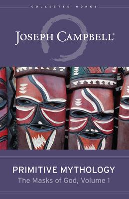 Primitive Mythology (the Masks of God, Volume 1) Cover Image