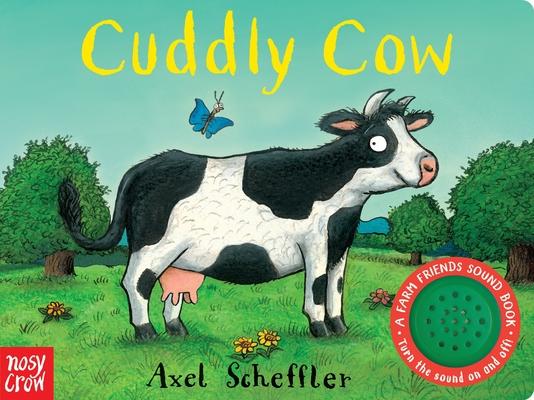 Cuddly Cow: A Farm Friends Sound Book Cover Image