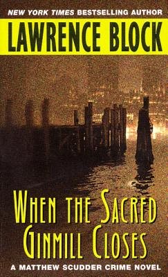 When the Sacred Ginmill Closes Cover Image