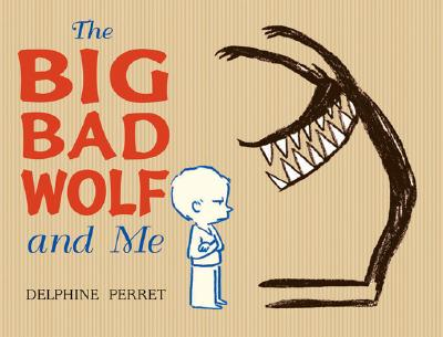 The Big Bad Wolf and Me Cover