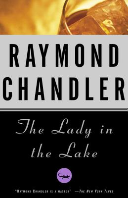 The Lady in the Lake (A Philip Marlowe Novel #4) Cover Image