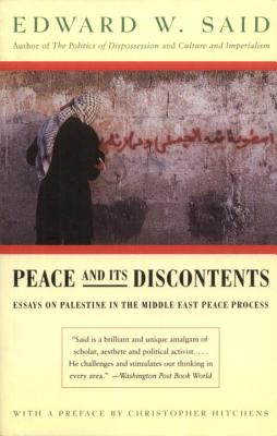 Peace and Its Discontents: Essays on Palestine in the Middle East Peace Process Cover Image