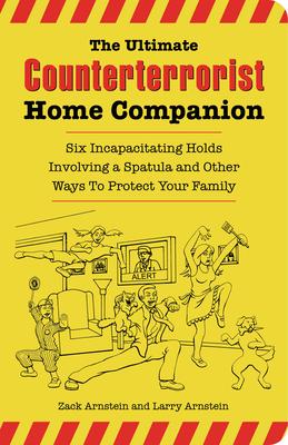 Cover for The Ultimate Counterterrorist Home Companion
