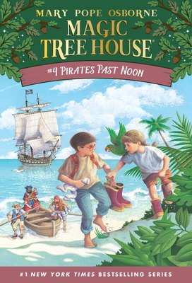 Pirates Past Noon (Magic Tree House (R) #4) Cover Image