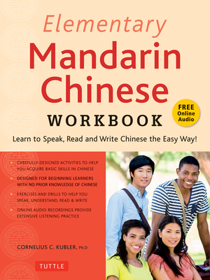 Elementary Mandarin Chinese Workbook: Learn to Speak, Read and Write Chinese the Easy Way! (Companion Audio) Cover Image