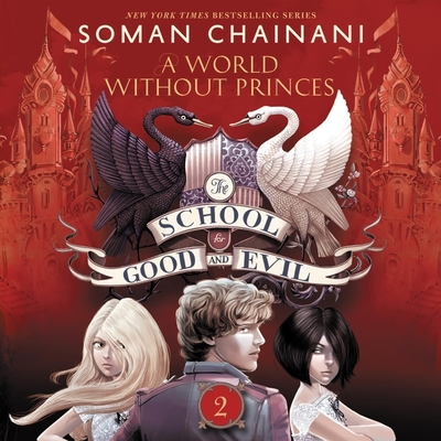 The School for Good and Evil #2: A World Without Princes Lib/E Cover Image