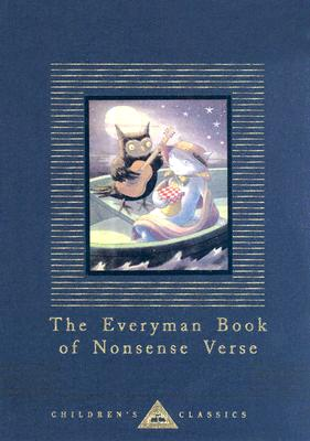 The Everyman Book of Nonsense Verse (Everyman's Library Children's Classics Series) Cover Image