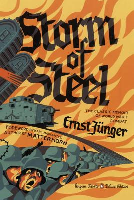 Storm of Steel: (Penguin Classics Deluxe Edition) Cover Image