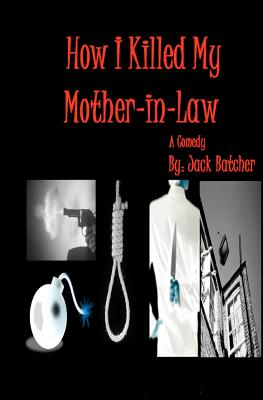 How I Killed My Mother-in-Law Cover Image