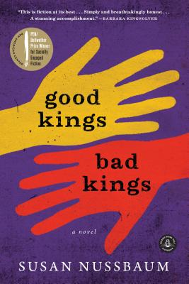 Good Kings Bad Kings: A Novel Cover Image
