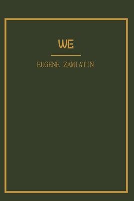 Cover for We Yevgeny Zamyatin