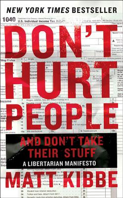 Don't Hurt People and Don't Take Their Stuff Cover