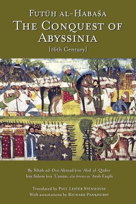 The Conquest of Abyssinia: Futuh Al Habasa Cover Image