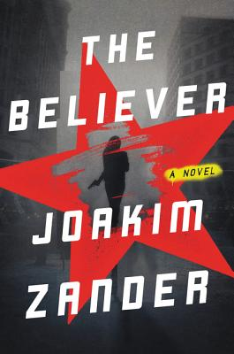 The Believer: A Novel Cover Image