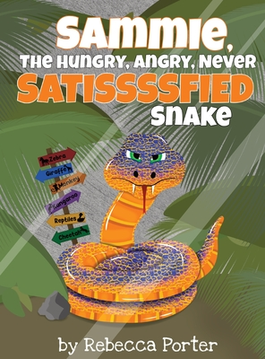 Sammie the Hungry, Angry, Never Satissssfied Snake Cover Image