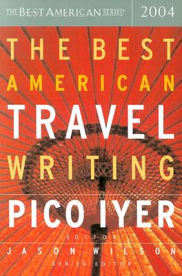 The Best American Travel Writing 2004 Cover Image
