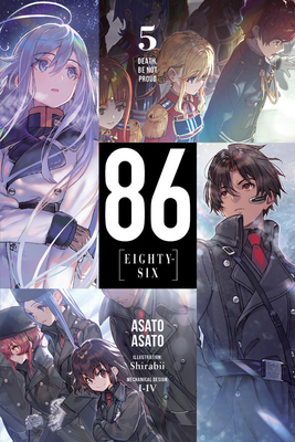 86--EIGHTY-SIX, Vol. 5 (light novel): Death, Be Not Proud (86--EIGHTY-SIX (light novel) #5) Cover Image