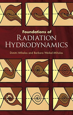 Foundations of Radiation Hydrodynamics (Dover Books on Physics) cover