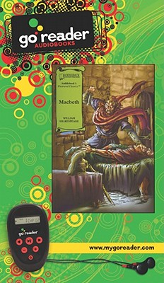 Macbeth [With Earbuds] (Go Shakespeare - Set 1) Cover Image