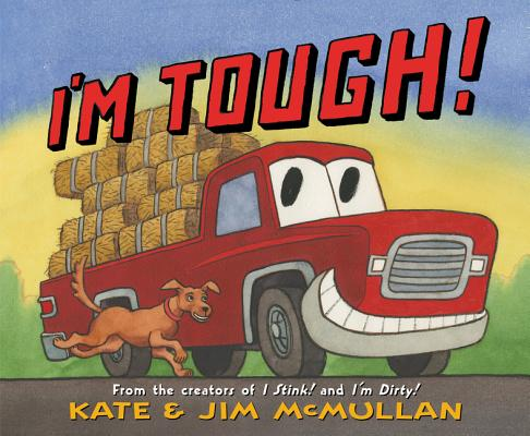 I'm Tough! by Kate & Jim McMullan