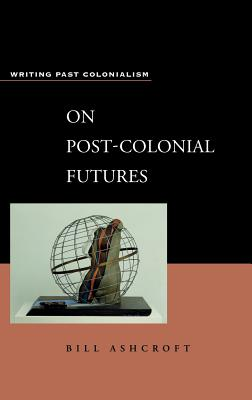 Cover for On Post-Colonial Futures