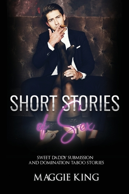 Short Stories of Sex: Sweet Daddy Submission and Domination Taboo Stories Cover Image