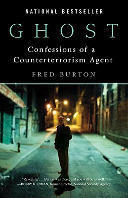 Ghost: Confessions of a Counterterrorism Agent Cover Image
