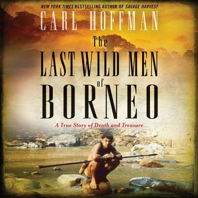 Cover for The Last Wild Men of Borneo Lib/E